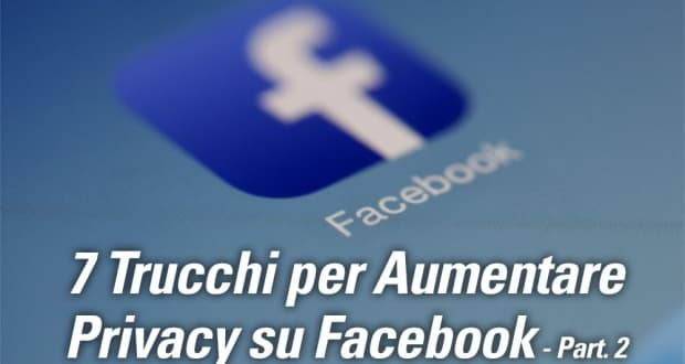 7-trucchi-facebook-privacy